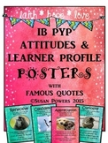 IB Attitudes and Learner Profile Posters with Authors' Quotes and Activities