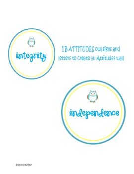 IB Attitudes owl signs/posters  with letters too for an IB attitudes wall