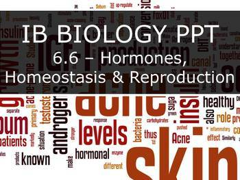 IB Biology (2016) - 6.6 - Hormones, Homeostasis & Reproduction