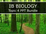 IB Biology (2016) - Topic 4 - Ecology - PPT BUNDLE!