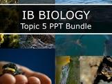 IB Biology (2016) - Topic 5 - Evolution & Biodiversity - P