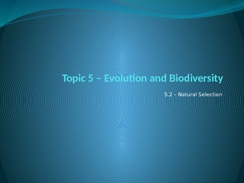 IB Biology - 5.2 - Evolution - Natural Selection - PowerPoint Presentation