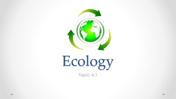 IB Biology Topic 4 1 Notes -- Ecology