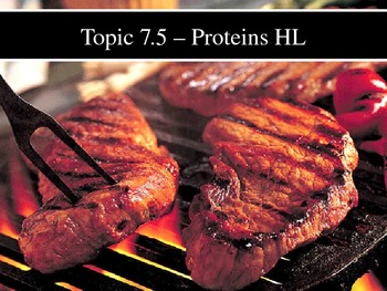 IB Biology (2009) - Topic 7.5 - Proteins HL