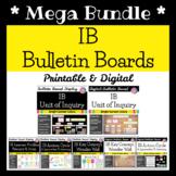 IB Bulletin Board Display MEGA Bundle *Digital & Printable* (IB PYP or MVP)