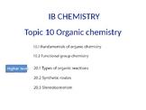 IB Chemistry PPT Topic 10 Organic chemistry 10.1 to 10.2 2