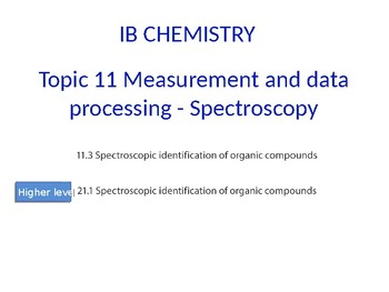 IB Chemistry PPT Topic 11 Measurement and data processing 2 - Spectroscopy