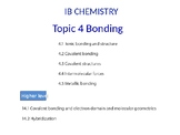 IB Chemistry PPT Topic 4 Bonding 4.1to 4.5 14.1 to 14.2
