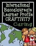 IB Craftivity - Caring