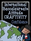 IB Craftivity - Confidence