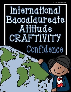 IB Craftivity - Confidence