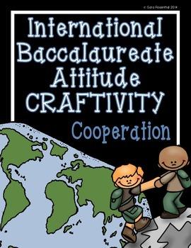 IB Craftivity - Cooperation