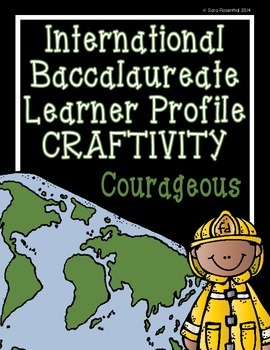 IB Craftivity - Courageous