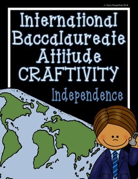 IB Craftivity - Independence