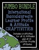 IB Craftivity - JUMBO BUNDLE (All Learner Profile & Attitu