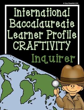 IB Craftivity - Inquirer