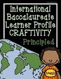 IB Craftivity - Principled