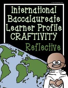 IB Craftivity - Reflective
