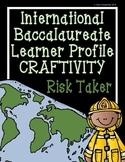IB Craftivity - Risk Taker