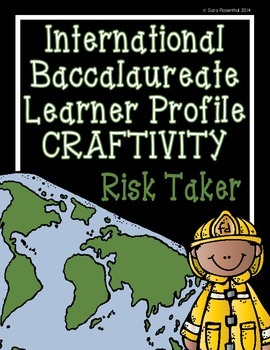IB Craftivity - Risk Taker