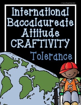 IB Craftivity - Tolerance