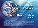 IB DP Environmental Systems & Societies Topic 8.1 Human Demographics