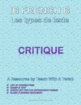 IB DP French B / AP French - Text types  - CRITIQUE (film / chanson / livre)