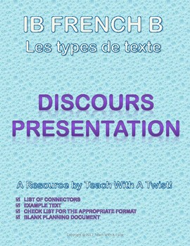 IB DP French B / AP French - Text types  - DISCOURS / PRESENTATION