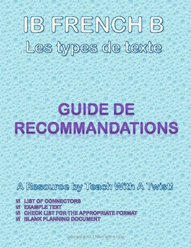 IB DP French B / AP French - Text types  - GUIDE DE RECOMMANDATIONS