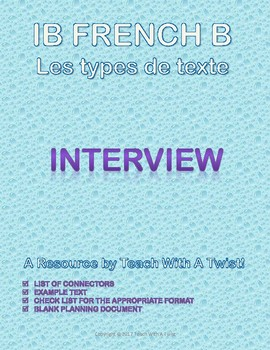 IB DP French B / AP French - Text types  - INTERVIEW / ENTRETIEN