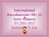 IB DP Mandarin Ab Initio Overview