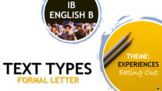 IB ENGLISH B TEXT TYPES TEACHING UNIT: FORMAL LETTER OF COMPLAINT