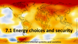 IB ESS Topic 7 Climate Change and Energy Production Bundle