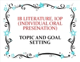 IB Literature:Individual Oral Presentation (IOP) Topic and