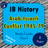 IB History Arab Israeli Conflict Study Guide: Part 1