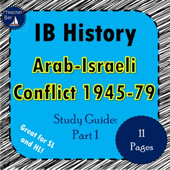 IB History Arab Israeli Conflict Study Guide: Part 1