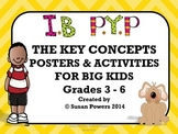 IB Key Concepts Posters and Activties for Big Kids