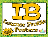 IB LEARNER PROFILE Posters - English & Spanish