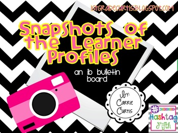 IB Learner Profiles Bulletin Board Set: Snapshots/ Camera
