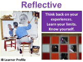 IB Learner Profile - 10 of 10 - REFLECTIVE Lesson