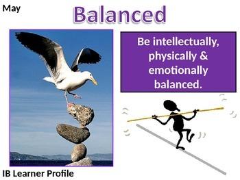 IB Learner Profile - 9 of 10 - BALANCED Lesson