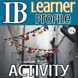 IB Learner Profile Activity - Online Distance Learning - E