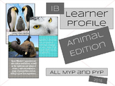 IB Learner Profile-Animal Edition