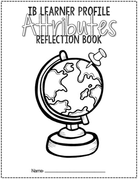 IB Learner Profile Attribute Booklet and Writing Paper