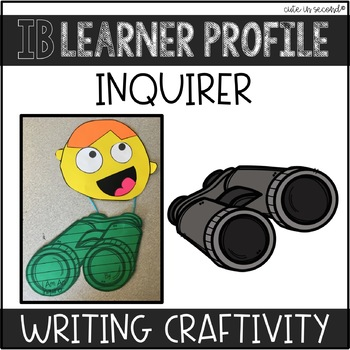 "IB Learner Profile Attribute Inquirer ""Craftivity"""