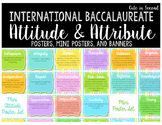IB Learner Profile Attributes and Attitudes Poster and Banner Set PYP