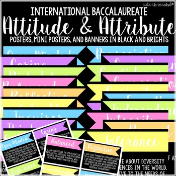 IB Learner Profile Attributes and Attitudes Poster and Banner Set BLACK & NEON