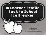 IB Learner Profile Back To School Ice Breaker