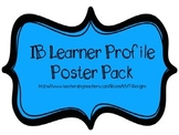 IB Learner Profile Attributes Poster Pack