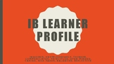 IB Learner Profile Posters - 7 Languages